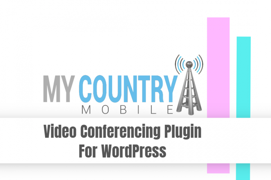 Video Conferencing Plugin For WordPress - My Country Mobile