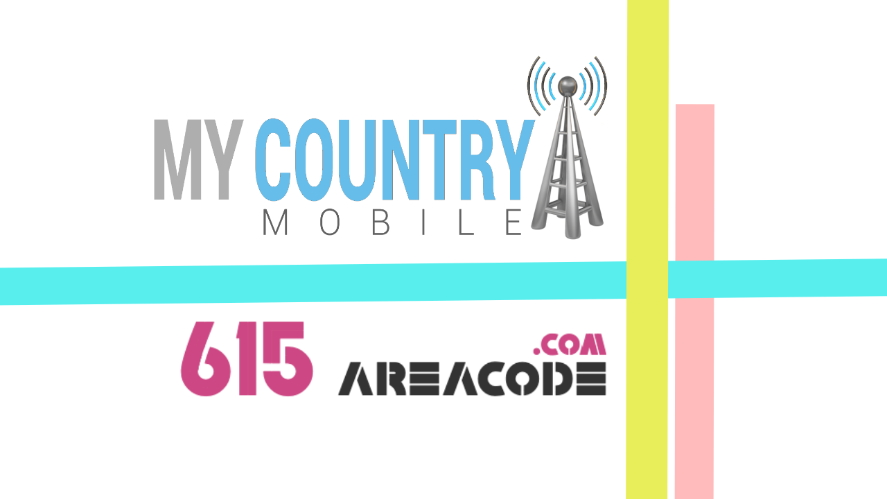 615 Area Code - My Country Mobile